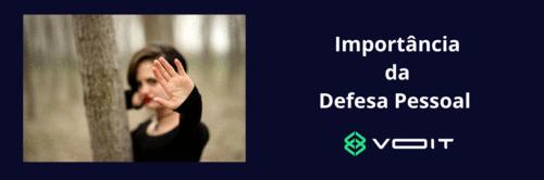 Importância da Defesa Pessoal